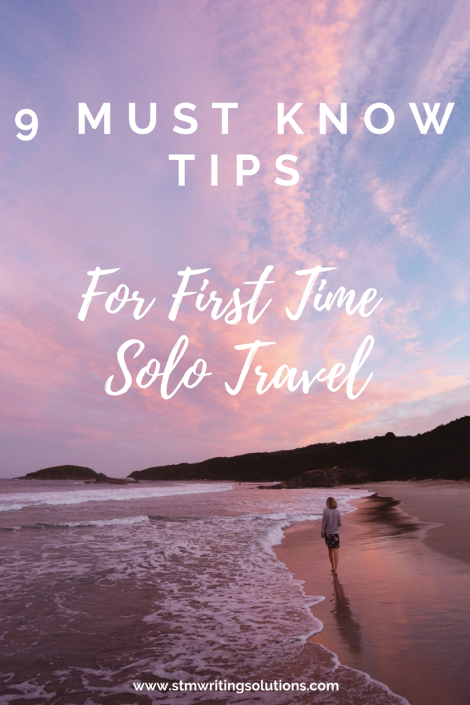 Essential Tips for the First Time Solo Traveller